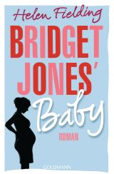 Bridget Jones Baby von Helen Fielding