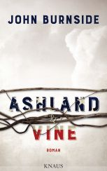 John Burnside: Ashland & Vine«