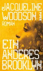 Jacqueline Woodson: Ein anderes Brooklyn«