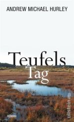 Andrew Michael Hurley: Teufels Tag«