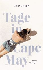 Chip Cheek: Tage in Cape May«