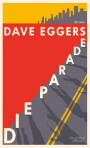 Dave Eggers: Die Parade«